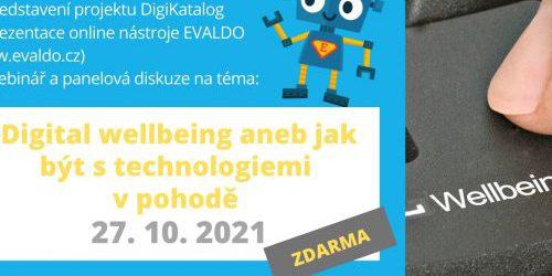 Online setkání v rámci roadshow projektu DigiKatalog s webinářem na téma Digitalwellbeinganeb jak být s technologiemi vpohodě (27.10.)