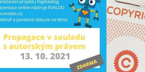 Online setkání v rámci roadshow projektu DigiKatalog s webinářem na téma Propagace v souladu s autorským právem (13.10.)